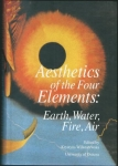 AESTHETICS OF THE FOUR ELEMENTS: EARTH, WATER, FIRE, AIR