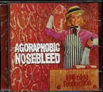 AGORAPHOBIC NOSEBLEED – HONKY REDUCTION