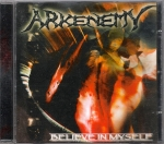 ARKENEMY – BELIEVE IN MYSELF