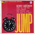 BENNY GOODMAN – ONE O`CLOCK JUMP