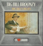 BIG BILL BROONZY – BIG BILL`S BLUES
