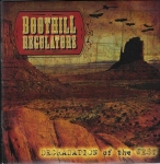 BOOTHILL REGULATORS – DEGRADATION OF THE WEST