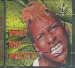 BREAK BEAT NARCOTIC