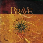 BRAVE - SEARCHING FOR THE SUN