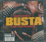 BUSTA RHIMES- IT AINT SAFE NO MORE