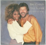 ERIC CLAPTON WITH TINA TURNER – TEARING US APART