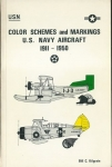 COLOR SCHEMES AND MARKINGS U. S. NAVY AIRCRAFT 1911 – 1950