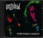CRAZYHEAD – EVERYTHING`S ALRIGHT