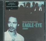EAGLE-EYE - CHERRY