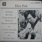 ELIOT FISK - WORKS BY BAROQUE COMPOSERS