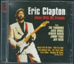 ERIC CLAPTON - ALONE WITH MY FRIENDS