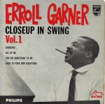 ERROLL GARNER – CLOSEUP IN SWING, VOL. 1