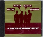 4 FACE HC / PUNK SPLIT – LIKE FOOL, PAVILON 9, BARRICADE, VISION DAYS
