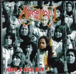 ABORTION - HAVE A NICE DAY