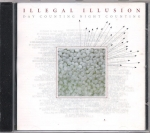 ILLEGAL ILLUSION – DAY COUNTING NIGHT COUNTING