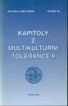 KAPITOLY Z MULTIKULTURNÍ TOLERANCE II