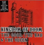 KINGDOM OF DOOM – THE GOOD, THE BAD & THE QUEEN