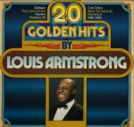 20 GOLDEN HITS BY LOUIS ARMSTRONG