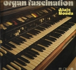 ALOJZ BOUDA - ORGAN FASCINATION