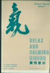 RELAX AND CALMING QIGONG