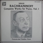 SERGEI RACHMANINOFF - COMPLETE WORKS FOR PIANO, VOL. I