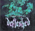 DEFLESHED – UNDER THE BLADE