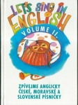 ZPÍVEJME ANGLICKY / LET`S SING IN ENGLISH, VOLUME II.